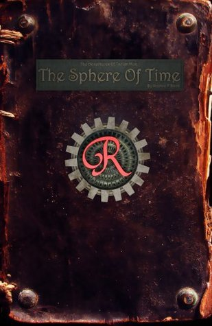The Adventures Of Tarum Mon Book 1 The Sphere Of Time  by  Stephen F. Black