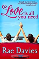 Love is All You Need (Looking for Love)