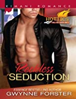 Reckless Seduction (Kimani Hotties - Book 25)