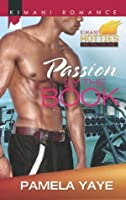 Passion by the Book (Kimani Hotties - Book 37)