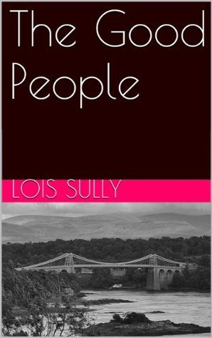 The Good People Lois Sully
