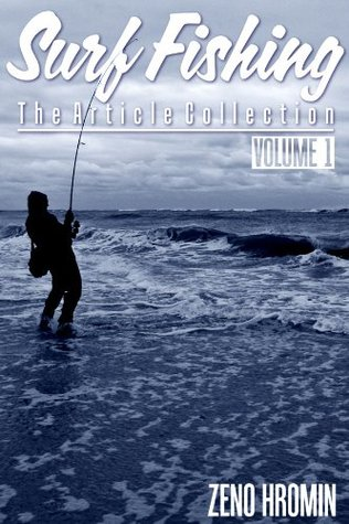 Surf Fishing, Collection of Articles  by  Zeno Hromin