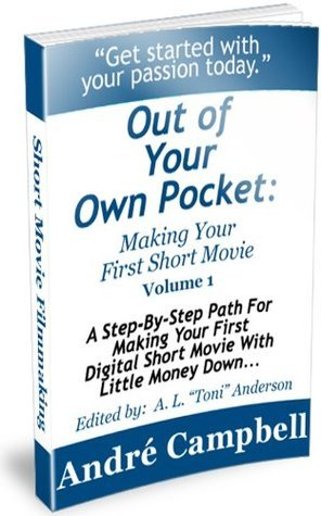 Making Your First Short Movie Andre Campbell