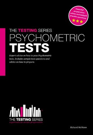 Psychometric Test Questions and Answers (The Testing Series)  by  Richard McMunn