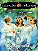In the Dreaming (Circle of Three, #5)