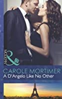 A D'Angelo Like No Other (The Devilish D'Angelos #3)