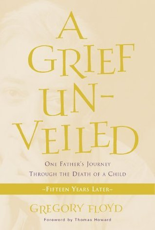 Grief Unveiled: Fifteen Years Later Gregory Floyd