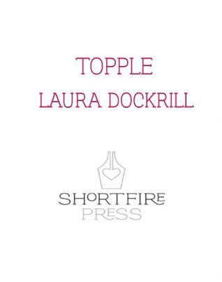 Topple  by  Laura Dockrill