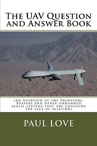 The UAV Question and Answer Book Paul Love