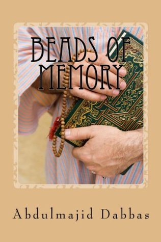 Beads of Memory Abdulmajid Dabbas