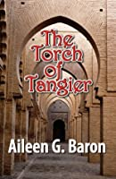 The Torch of Tangier: A Lily Sampson Mystery (Lily Sampson Mysteries)