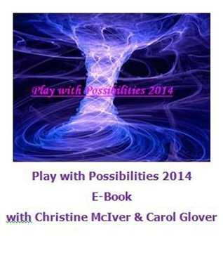Play With Possibilities Christine McIver