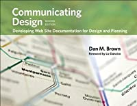 Communicating Design: Developing Web Site Documentation for Design and Planning