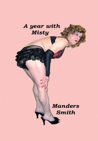 A Year with Misty  by  Manders Smith