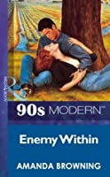 Enemy Within (Mills & Boon Vintage 90s Modern)