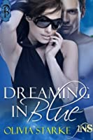 Dreaming in Blue (1 Night Stand Series)