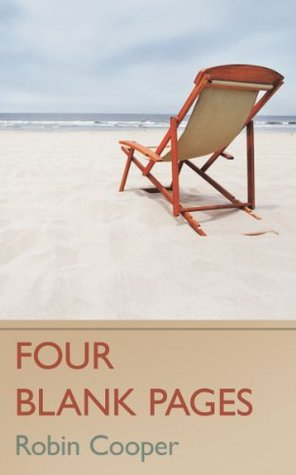 Four Blank Pages  by  Robin Cooper