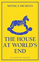 The House at World's End (Bloomsbury Reader)