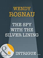 The Spy With The Silver Lining (Spy Games - Book 3)