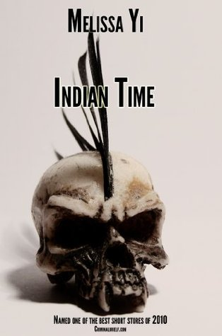 Indian Time  by  Melissa Yi