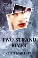 Two Strand River
