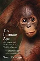 The Intimate Ape