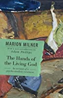 The Hands of the Living God: An Account of a Psycho-analytic Treatment
