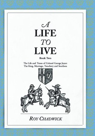 A Life To Live - Book 2  by  Roy Chadwick