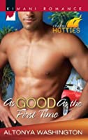 As Good as the First Time (Kimani Hotties - Book 7)