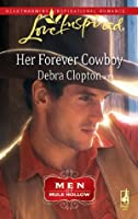 Her Forever Cowboy (Men of Mule Hollow #1)