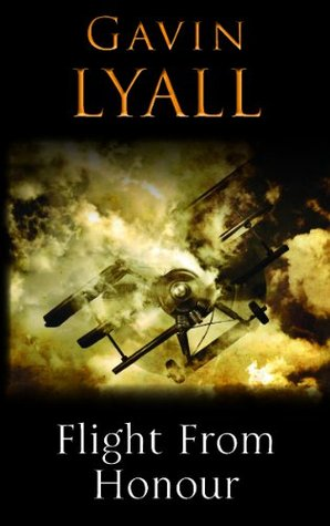 Flight From Honour (Honour Series)  by  Gavin Lyall