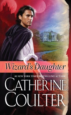 Wizards Daughter (Bride Series)  by  Catherine Coulter