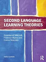 Second Language Learning Theories, Third Edition