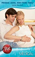 Pregnant Nurse, New-Found Family (Mills & Boon Medical)