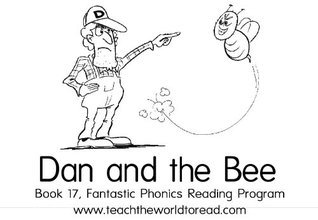 Book 17 - Fantastic Phonics - Dan And The Bee  by  Jenny Cooper-Trent