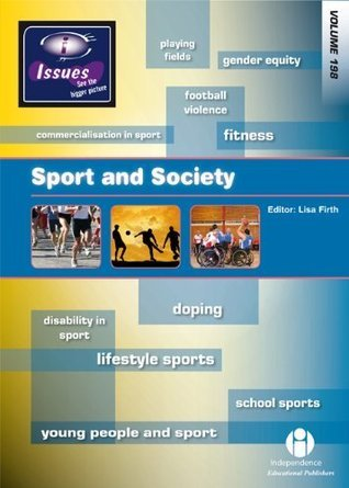 Sport and Society: 198 Lisa Firth