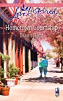 Hometown Courtship (Mills & Boon Love Inspired)