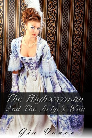 The Highwayman And The Judges Wife Gia Vanna