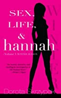 Sex, Life, & Hannah: Volume 1, Winter Season