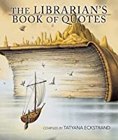 The Librarian's Book of Quotes