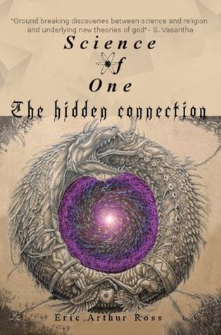 Science of One: the hidden connection Eric Arthur Ross