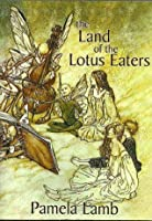 The Land of the Lotus Eaters (No Everyday Dragon)