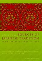 Sources of Japanese Tradition: Vol 1: From Earliest Times to 1600 (Introduction to Asian Civilizations)