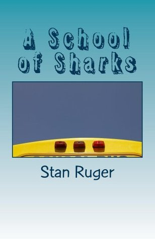 A School of Sharks Stan Ruger