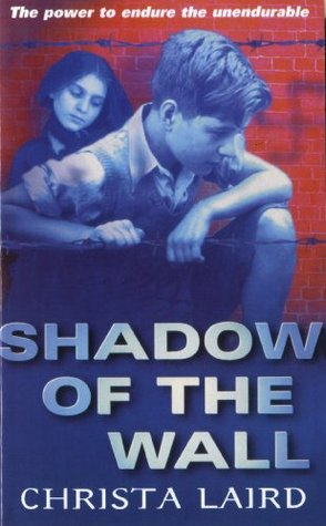 Shadow Of The Wall Christa Laird