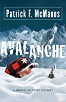 Avalanche: A Sheriff Bo Tully Mystery (Sheriff Bo Tully Mysteries)