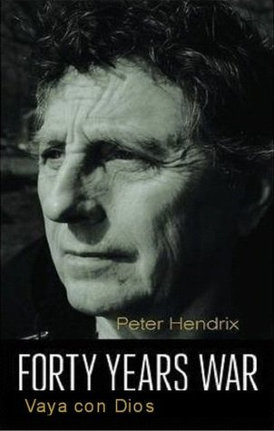 Forty Years War - Vaya con Dios  by  Peter Hendrix