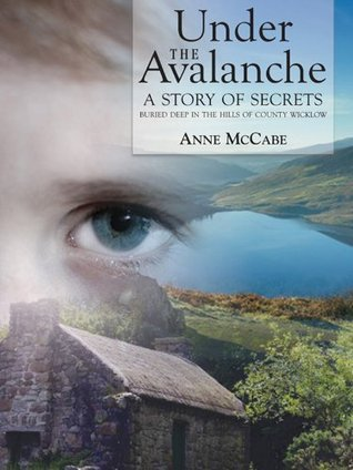 Under the Avalanche  by  Anne McCabe