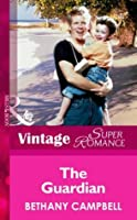The Guardian (Mills & Boon Vintage Superromance)