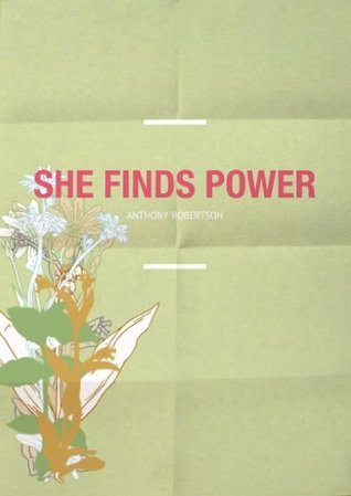 She Finds Power Anthony Robertson